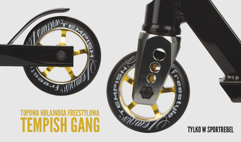 Hulajnoga_Tempish_Gang